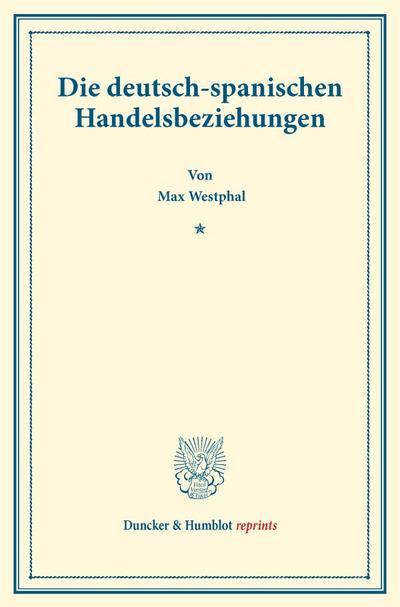 Die deutsch-spanischen Handelsbeziehungen.