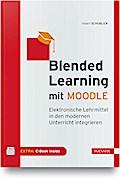 Blended Learning mit MOODLE