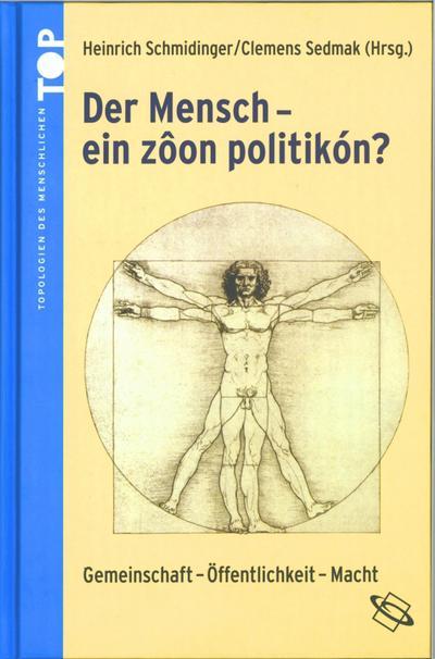 Band 3: Der Mensch – ein »zôon politikón«?