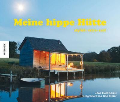 Meine hippe Hütte
