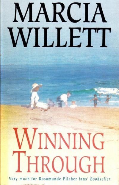 Winning Through (The Chadwick Family Chronicles, Book 3)