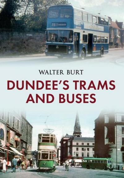 Dundee's Trams and Buses