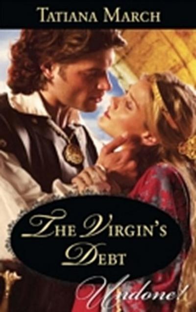 Virgin's Debt (Mills & Boon Historical Undone) (Hot Scottish Knights, Book 1)