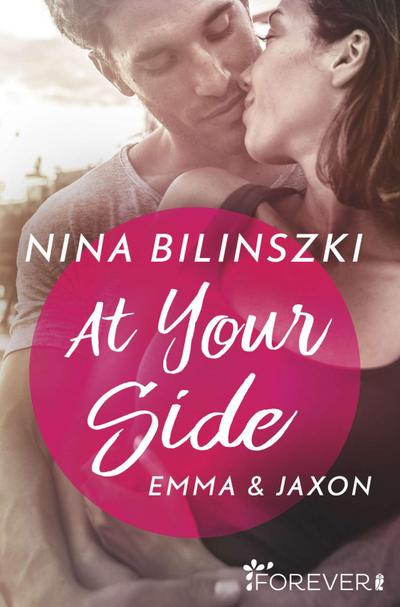 At your Side: Emma & Jaxon (Philadelphia Love Storys, Band 1)