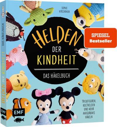 Helden der Kindheit - Das Häkelbuch - Trickfiguren, Kulthelden und mehr Amigurumis häkeln