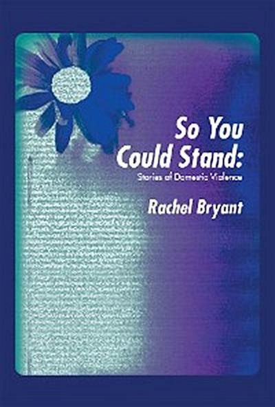 So You Could Stand:
