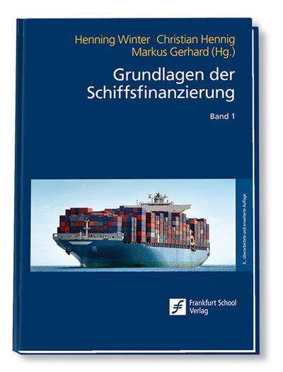 Grundlagen der Schiffsfinanzierung