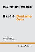 Staatspolitisches Handbuch 4. Deutsche Orte