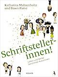Schriftstellerinnen!; Leben und Werke berühmt ...