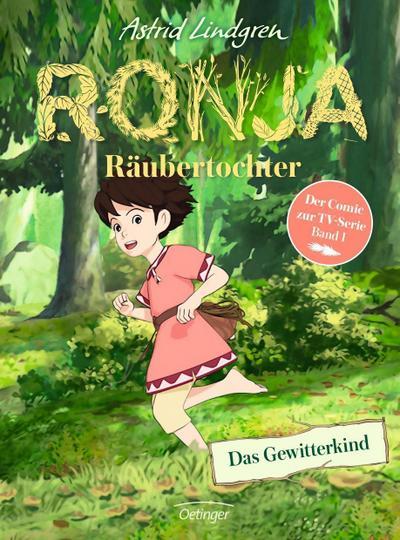 Ronja Räubertochter 01. Das Gewitterkind (Comic)