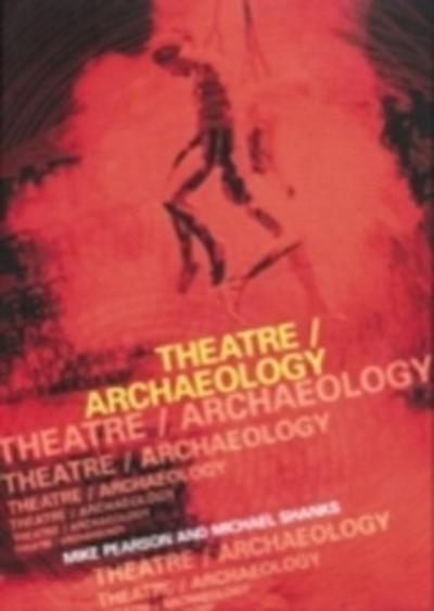 Theatre/Archaeology
