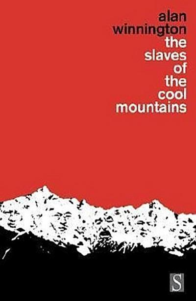 The Slaves of the Cool Mountains: Travels Among Head-Hunters and Slave-Owners in South-West China