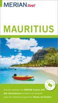 MERIAN live! Reiseführer Mauritius; Mit Extra-Karte zum Herausnehmen; MERIAN live; Deutsch