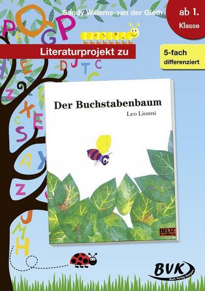 Literaturprojekt zu 'Der Buchstabenbaum'