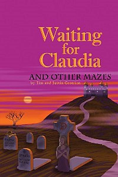 Waiting for Claudia