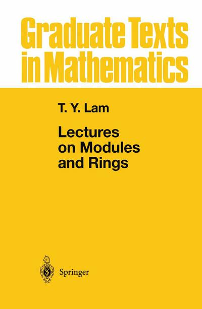 Lectures on Modules and Rings