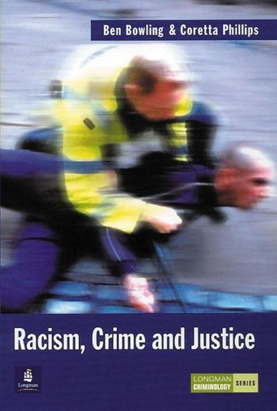 Racism, Crime and Justice