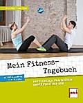 Mein Fitness-Tagebuch; Training für jeden Tag ...