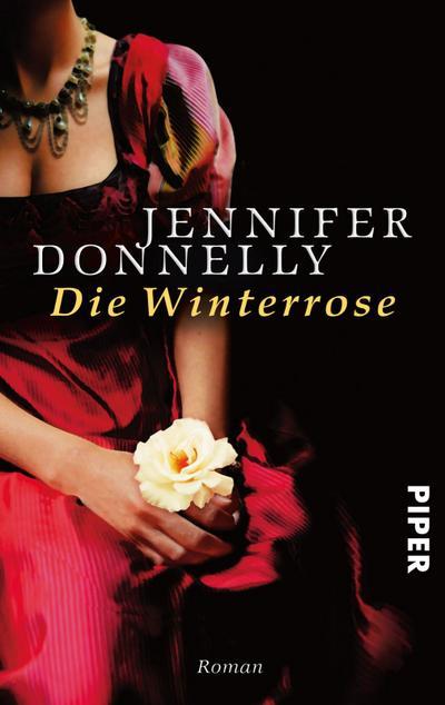 Die Winterrose: Roman (Rosen-Trilogie, Band 2)