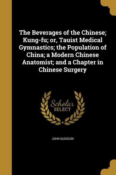 BEVERAGES OF THE CHINESE KUNG-
