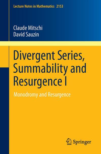 Divergent Series, Summability and Resurgence I