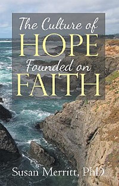 The Culture of Hope Founded on Faith