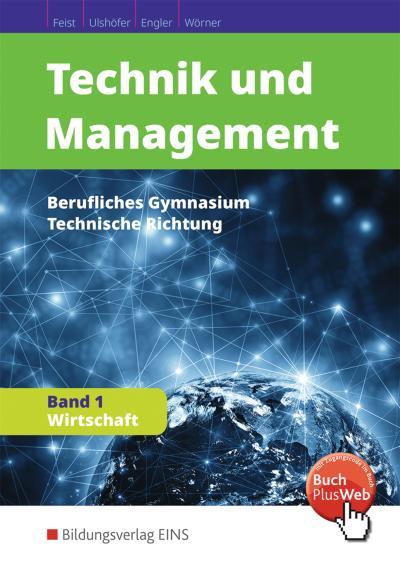 Technik und Management, Berufliches Gymnasium, Technische Richtung Wirtschaft