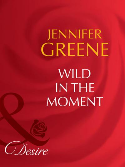 Wild in the Moment (Mills & Boon Desire) (The Scent of Lavender, Book 2)