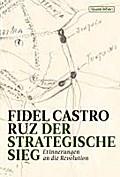 Castro, Der strategische Sieg