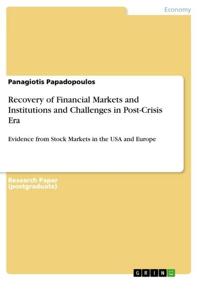 Recovery of Financial Markets and Institutions and Challenges in Post-Crisis Era