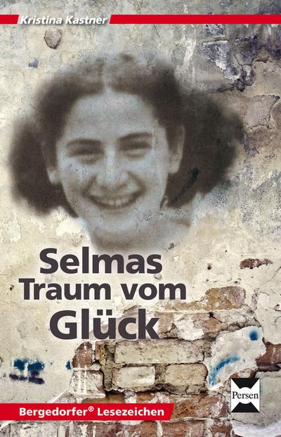 Selmas Traum vom Glück