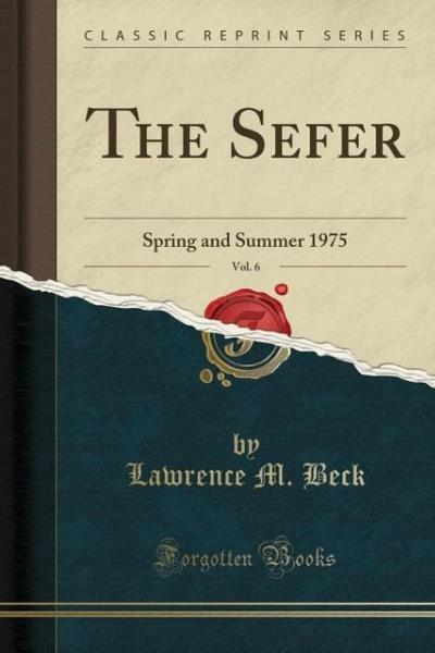 The Sefer, Vol. 6: Spring and Summer 1975 (Classic Reprint)