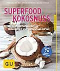 Superfood Kokosnuss