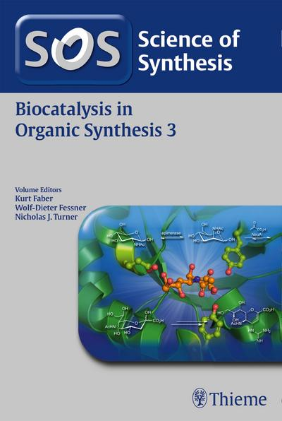Science of Synthesis: Biocatalysis in Organic Synthesis Vol. 3