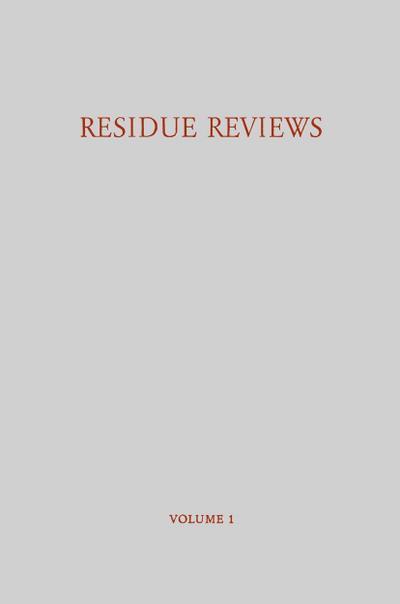 Residue Reviews / Ruckstands-Berichte