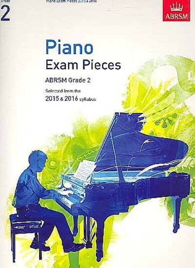 Piano Exam Pieces 2015 & 2016, Grade 2