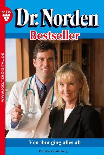 Dr. Norden Bestseller 136 – Arztroman