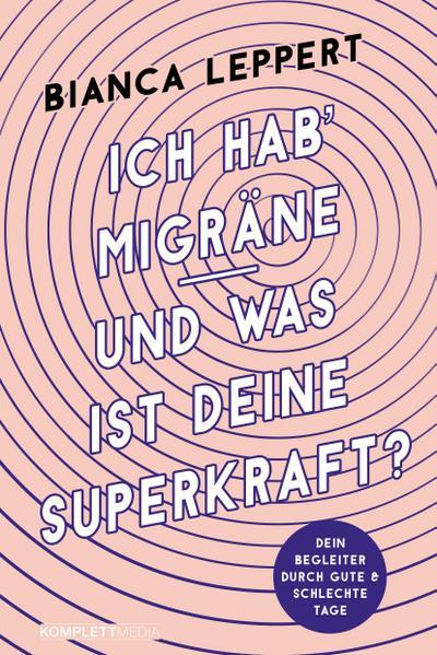 Ich hab' Migräne - Und was ist deine Superkraft?