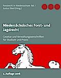 Niedersächsisches Forst- und Jagdrecht