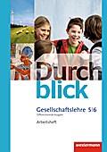 Durchblick Gesellschaftslehre - Differenzierende Ausgabe 2014: Arbeitsheft 5 / 6