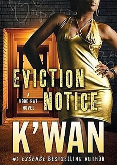 Eviction Notice: A Hood Rat Novel