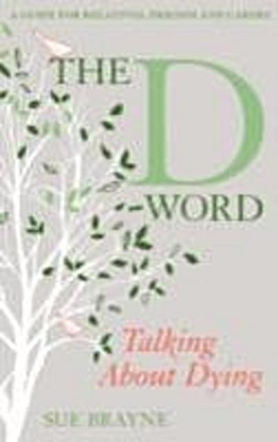 D-Word: Talking about Dying