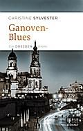 Ganovenblues: Ein Dresden-Krimi