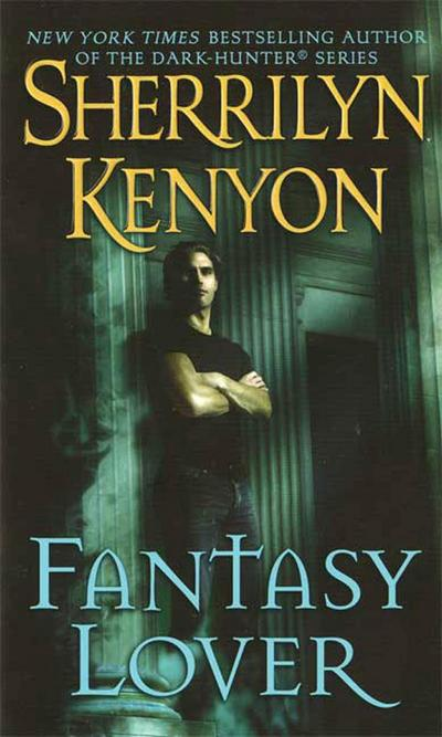 Fantasy Lover (Dark-Hunter Novels (Unnumbered Paperback))