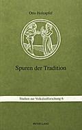 Spuren Der Tradition: Folkloristische Studien