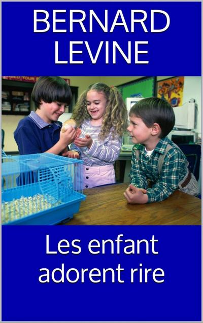 Les enfant adorent rire