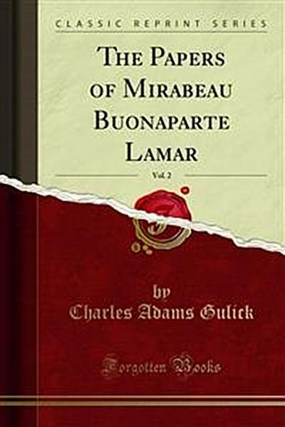 The Papers of Mirabeau Buonaparte Lamar