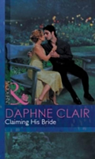 Claiming His Bride (Mills & Boon Modern)