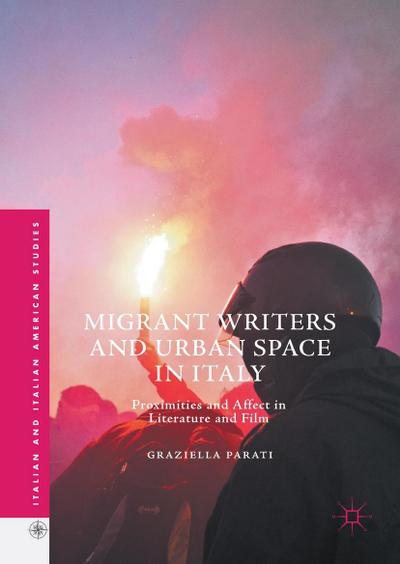 Migrant Writers and Urban Space in Italy