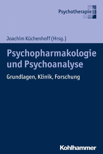 Psychoanalyse und Psychopharmakologie